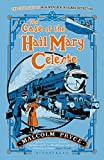 The Case of the 'Hail Mary' Celeste: The Case Files of Jack Wenlock, Railway Detective (Jack Wenlock 1)