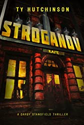 Stroganov (A Darby Stansfield Thriller Book 2) (English Edition)