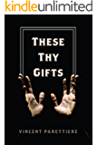 These Thy Gifts