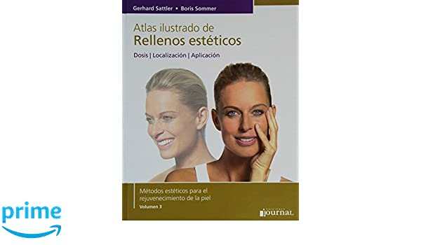 Amazon.com: Atlas ilustrado de rellenos estéticos (Spanish Edition) (9789871259878): Gerhard Sattler, Boris Sommer, Journal: Books