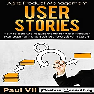 Agile Product Management: User Stories Audiobook