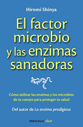 El factor microbio y las enzimas sanadoras (CLAVE): Amazon ...