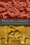 img - for Dancing with Giants: China, India, and the Global Economy book / textbook / text book