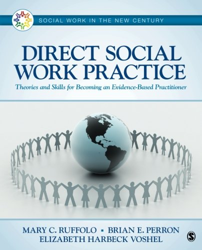 Direct Social Work Practice (Social Work in the New Century) (Social Work Best Practices)