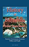 History of Bahamas, British Virgin Island: Tourism, Government, Economy, Politics and People