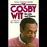 The Cosby Wit: His Life and Humor | Bill Adler