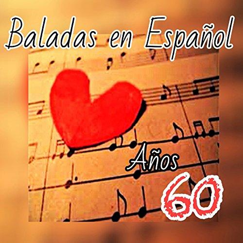 Baladas en Español, Años 60