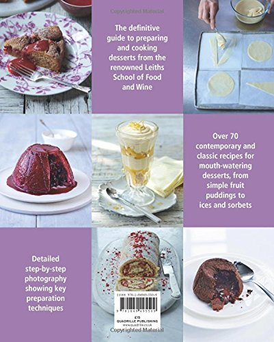 How To Cook Desserts Leiths Amazoncouk School Of Food And Wine 9781849495509 Books