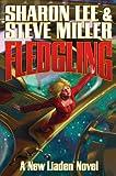Fledgling, Sharon Lee and Steve Miller, 1439132879