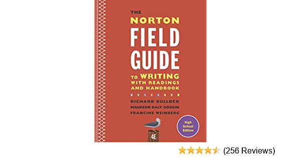 Amazon the norton field guide to writing with readings and amazon the norton field guide to writing with readings and handbook fourth high school edition 9780393265750 richard bullock maureen daly goggin fandeluxe Images