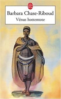 Vénus hottentote par Chase-Riboud