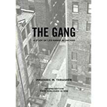 The gang: A study of 1,313 gangs in Chicago (University of Chicago Socialogical)