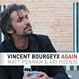 Again by Bourgeyx, Vincent (2009-12-01)