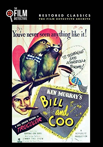 Bill And Coo  The Film Detective Restored Version