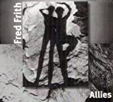 Allies by Fred Frith