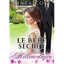 Le bébé secret du milliardaire (French Edition)