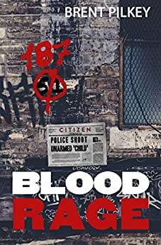 Blood Rage (The Rage Series Book 4) by [Pilkey, Brent]