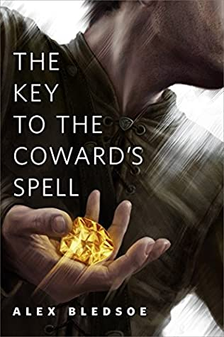 book cover of The Key to the Coward\'s Spell