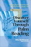 Book cover image for Discover Yourself Through Palm Reading: Learning How to Read Yourself and Your Future, Line by Line