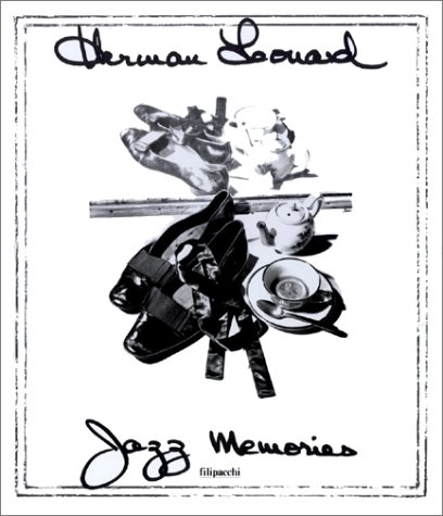 Jazz memories (French Edition) - Herman Leonard Jazz