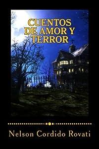 Cuentos de amor y terror (Spanish Edition)