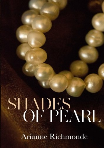 Shades of Pearl (The Pearl Series) (Volume 1)
