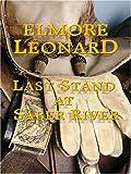 Last Stand at Saber River, Elmore Leonard, 0786288523