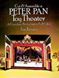 Cut and Assemble a Peter Pan Toy Theatre, Tom Tierney, 0486245624