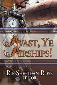 Avast, Ye Airships