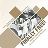Finally Free! Women's Independence during the Industrial Revolution - History Book 6th Grade | Children's History