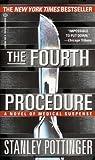 Fourth Procedure, Stanley Pottinger, 0345402197