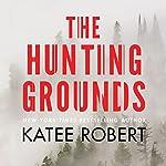 The Hunting Grounds: Hidden Sins, Book 2 | Katee Robert