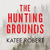 The Hunting Grounds: Hidden Sins, Book 2 | Katee Robert