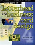 img - for Fresh Ideas In Letterhead And Business Card Design 4 (Fresh Ideas, 4) book / textbook / text book