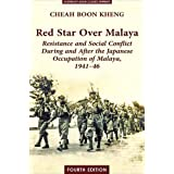 Red Star Over Malaya: Resistance and Social Conflict During and After the Japanese Occupation, 1941-1946