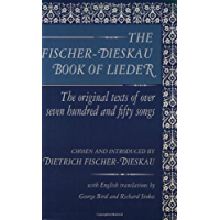 The Fischer-Dieskau Book of Lieder: The Original Texts of Over Seven Hundred and Fifty Songs (Limelight) book cover