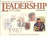 Reflecting on 30 Years of Nursing Leadership, 1975-2005 9781930538283