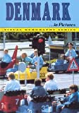 Denmark in Pictures, Lerner Publishing Group, Geography Department, 0822518805