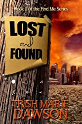 Lost and Found (Find Me Series Book 2)