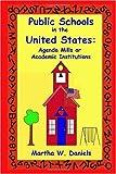 Public Schools in the United States, Martha W. Daniels, 155395517X