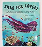Swim for Cover!, Sue Vyner and Tim Vyner, 0517700697