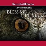 Bless Me, Ultima | Rudolfo Anaya
