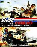 G.I. Joe vs. Cobra: The Essential Guide, 1982-2008