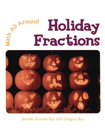 Download Holiday Fractions (Math All Around) PDF ePub fb2 book