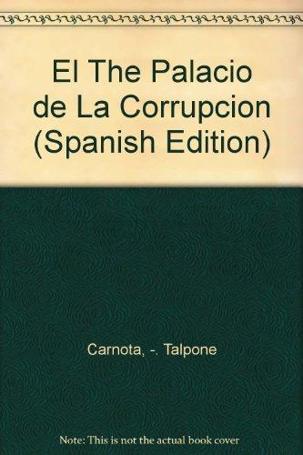 El The Palacio de La Corrupcion