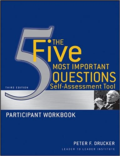 peter druckers five most important questions enduring wisdom for todays leaders english edition dteu1iei