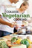 College Vegetarian Cooking, Megan Carle and Jill Carle, 1580089828