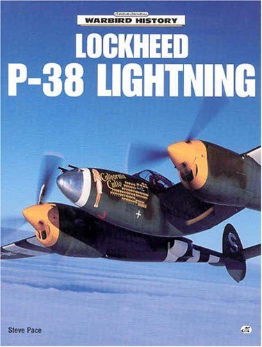 Lockheed P-38 Lightning (Motorbooks International Warbird History)