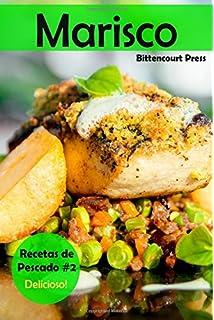 Marisco: Recetas de Pescado #2: Delicioso! (Volume 2) (Spanish