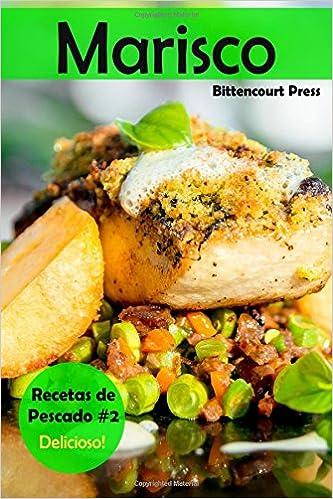 Marisco: Recetas de Pescado #2: Delicioso! (Volume 2 ...